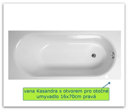 Akrylátová vana Kasandra 160x70 pravá s podporou do bytového jádra s otvorem pro otočné umyvadlo